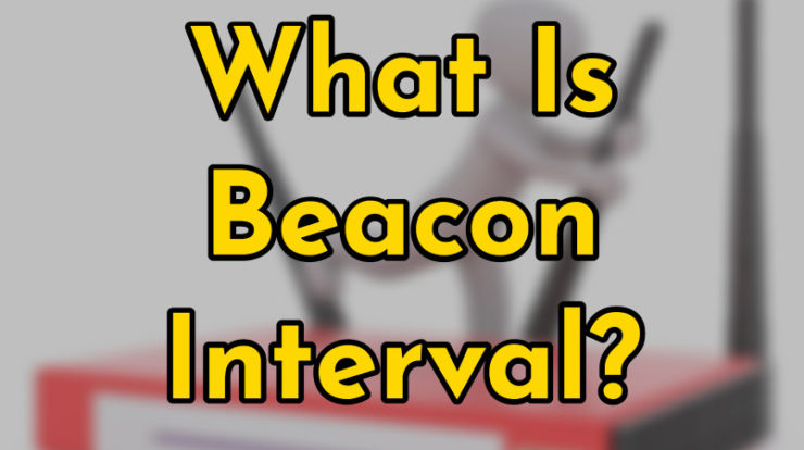 Beacon Interval