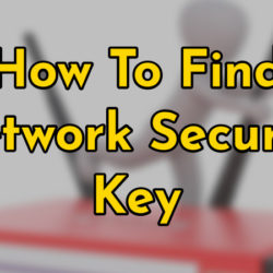 How To Find Network Security Key