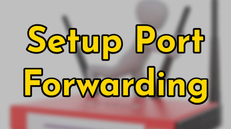 Setup Port Forwarding