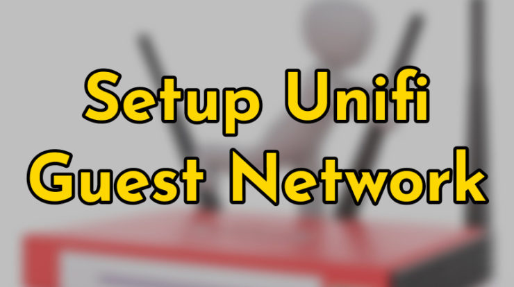 Setup Unifi Guest Network