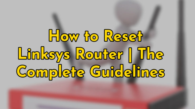reset linksys router