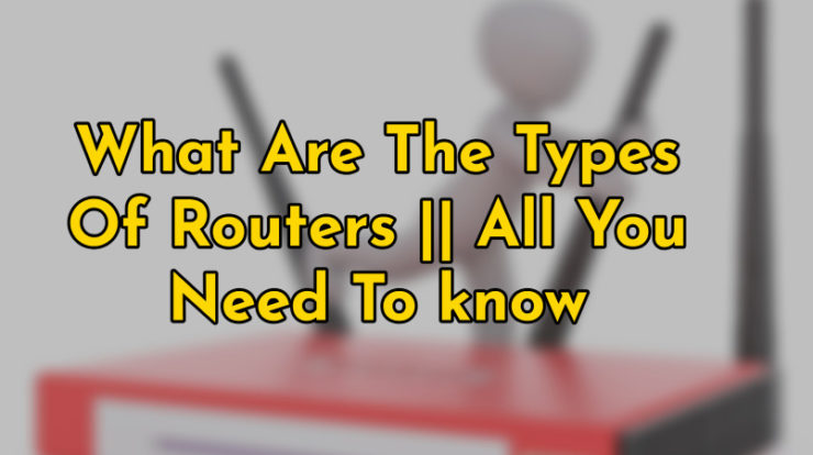 types of routers
