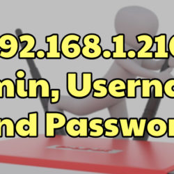 192.168.1.210 Admin, Username And Password