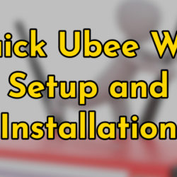quick ubee wifi setup and installation