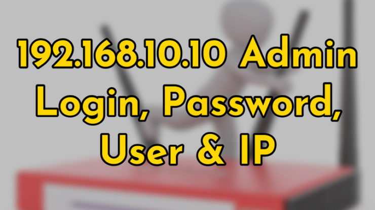 192.168.10.10 ip address login